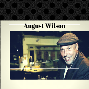 AUGUST WILSON AT YALE PREP